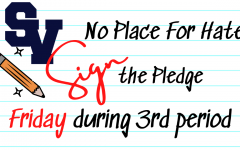 Third period classes will be encouraged to sign the pledge to make Smithson Valley no place for hate.